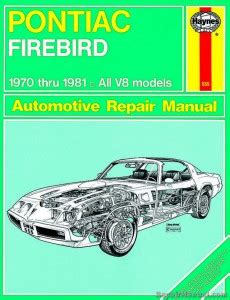 car maintenance manuals 1968 pontiac firebird user handbook haynes pontiac firebird 1970 1981 auto repair manual