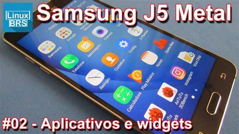 temas para samsung galaxy j7 samsung galaxy j5 2016 metal aplicativos e widgets youtube