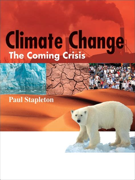 climate change books climate change the coming crisis text by paul