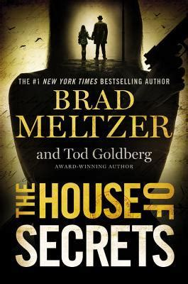 the house of secrets book the house of secrets by brad meltzer and todd goldberg centered on books