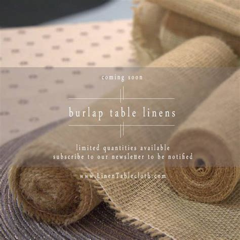 Burlap Table Linens Burlap Table Linens Will Be Here Soon