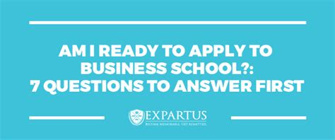 How To Answer Michigan Mba Prompts by Am I Ready To Apply To Business School 7 Questions To