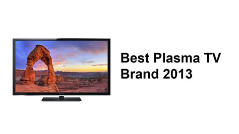 best tv plasma best plasma tv brand 2013 panasonic tc p60s60