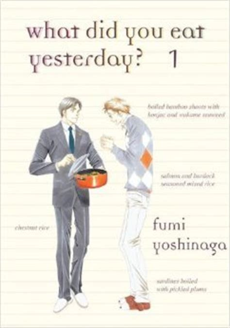 yules of yesterday yesterday s mysteries volume 4 books what did you eat yesterday volume 1 by fumi yoshinaga