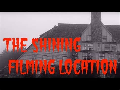 shining revisiting   filming location youtube