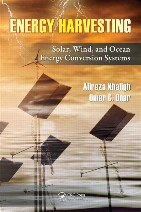 energy harvesting solar wind  ocean energy conversion systems crc press book