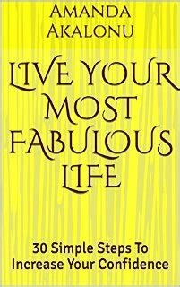 live your most fabulous book by amanda akalonu