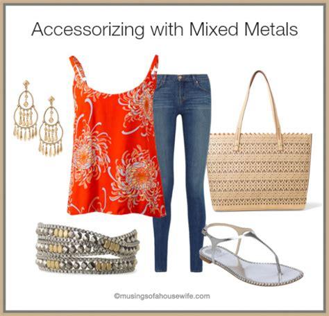 mixed metals accessorizing tips how to mix metals