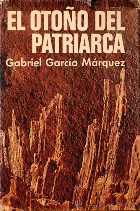 libro el otono del patriarca libro el oto 241 o del patriarca descargar gratis pdf