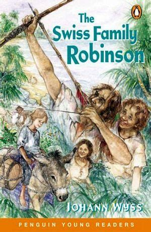 libro the swiss family robinson the swiss family robinson ages 9 11 level 4 wyss 9780582819986