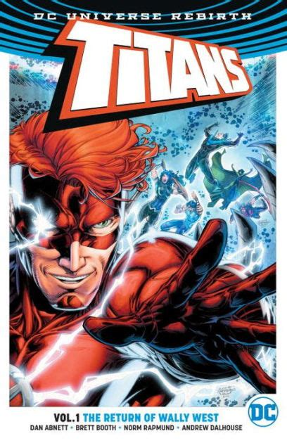 libro titans tp vol 1 titans vol 1 the return of wally west rebirth by dan abnett brett booth paperback