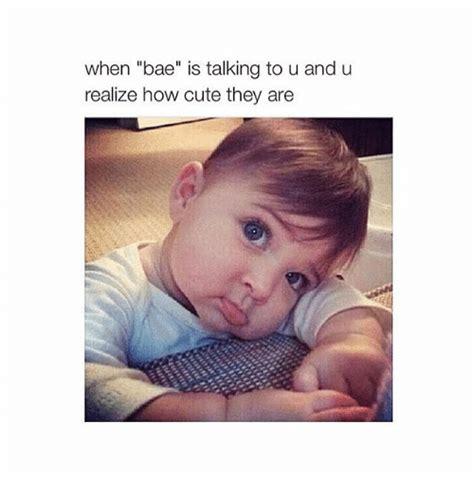 Bae Meme - cute when bae memes www pixshark com images galleries
