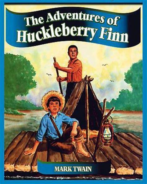 adventures of huckleberry finn books humanities eduardo plascencia s dp