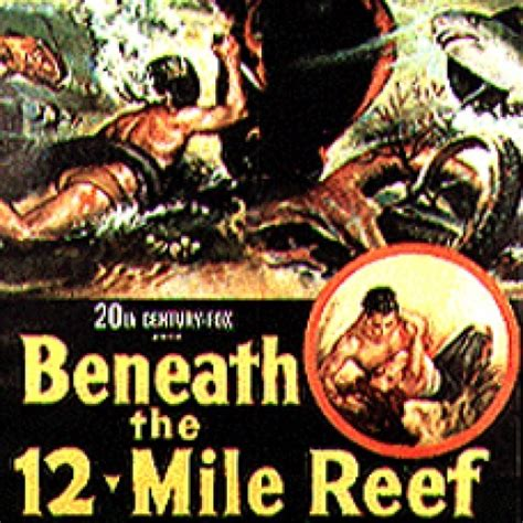 beneath the 12 mile reef 1953 robert wagner pin by pat marvin on