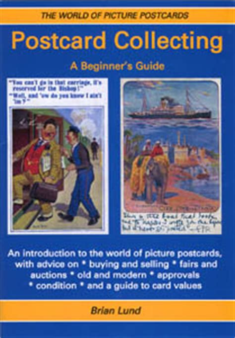 complete guide to sts collecting books days past postcard collecting a beginners guide