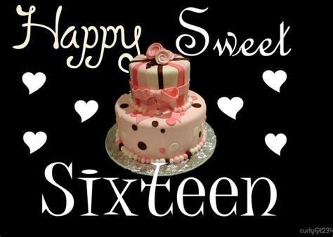Happy Birthday Wishes Sweet 16 Happy Sweet Sixteen By Curlyq1234 On Deviantart