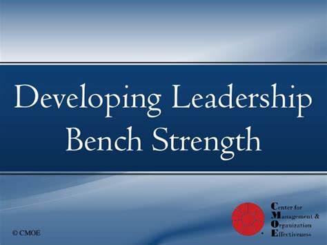 bench strength developing leadership bench strength