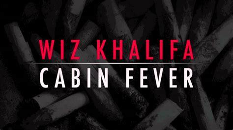 wiz khalifa ft chevy woods homicide cabin fever