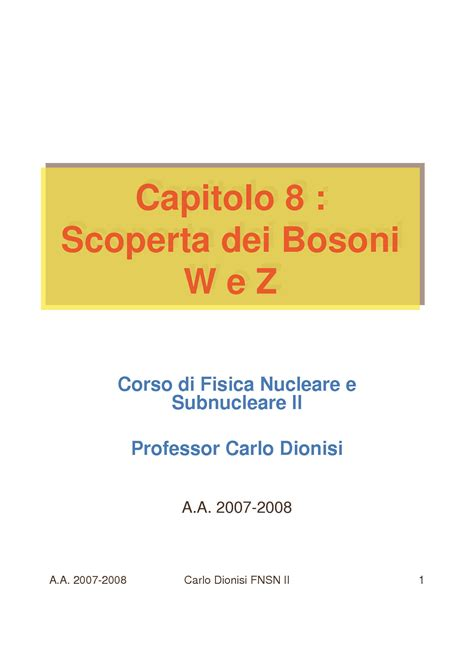 fisica nucleare dispense bosoni w e bosoni z esperimento ua1 dispense