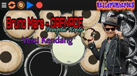 download mp3 bruno mars versi koplo bruno mars grenade dangdut koplo versi kendang cover