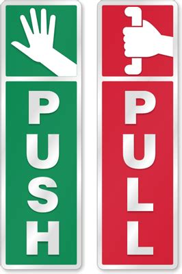 Sign Label Dorong Push push pull signs push pull door signs and labels