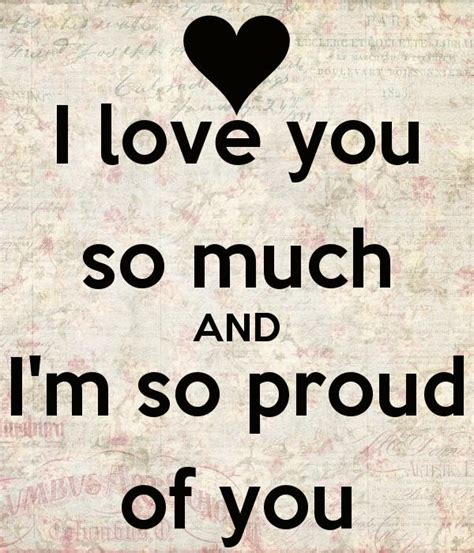 images of love you so much 25 best ideas about proud of you on pinterest proud of