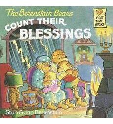 the berenstain bears blessings the berenstain bears count their blessings by stan
