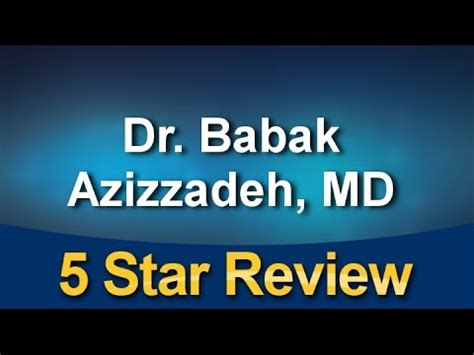 beverly hills md youtube dr babak azizzadeh md beverly hills great 5 star review