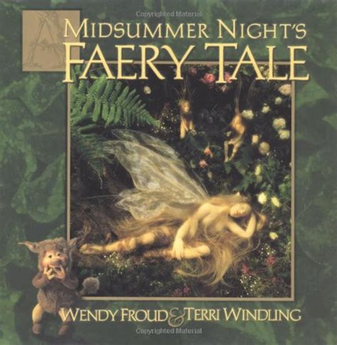 a midsummer s books world of froud
