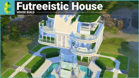 sims 4 house building the sims 4 house building futreeistic house youtube