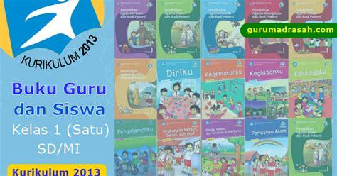 Buku Pelajaran Sd Mi Sakti Pkn Kelas 1 Ktsp 2006 buku guru dan siswa sd mi kelas satu kurikulum 2013 guru madrasah