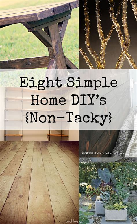 simple home diy projects  tacky dailymilk
