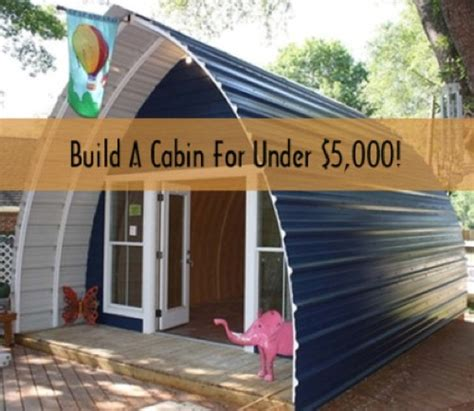 how to build a cabin in a weekend for 5000