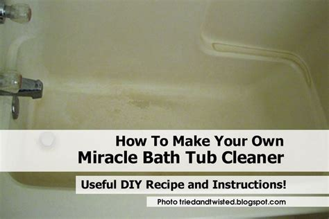 How To Make Your Own Bathtub by How To Make Your Own Miracle Bath Tub Cleaner