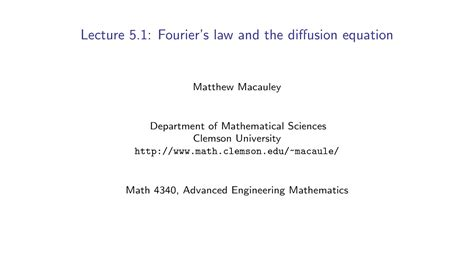 advanced engineering mathematics lecture  fouriers law   diffusion equation youtube
