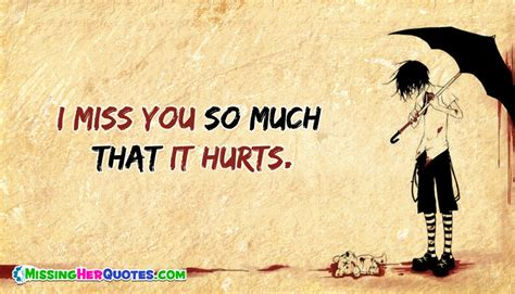 images i miss you so much i miss you so much that it hurts missingherquotes com