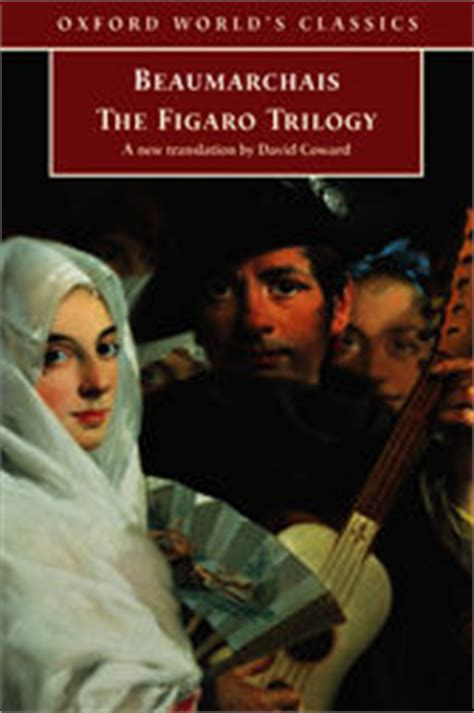 the figaro trilogy the the figaro trilogy ebook by pierre augustin caron de beaumarchais 9780191604560