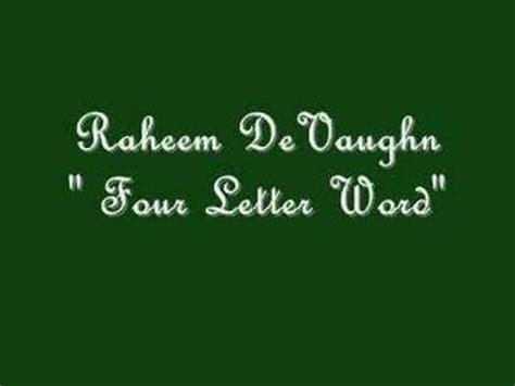 4 Letter Words Lyrics raheem devaughn quot four letter word quot