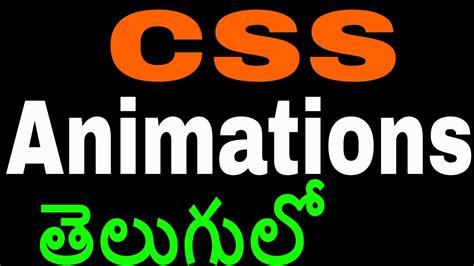 css tutorial in telugu css animations in telugu by kotha abhishek web design tips