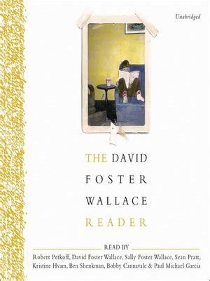 David Foster Wallace Reader the david foster wallace reader by david foster wallace