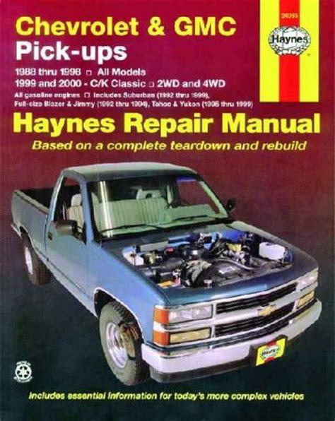 automotive repair manual 1998 gmc jimmy free book repair manuals chevrolet gmc pick ups 2wd 4wd 1988 1998 haynes service repair manual sagin workshop car