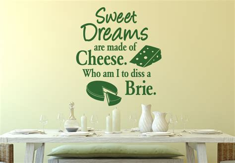 Wall Phrases Stickers sweet dreams are made of cheese wall decal quote cheesy