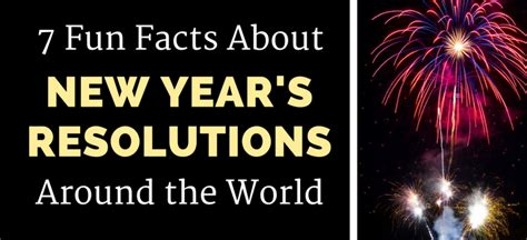 new year the facts 7 facts about new year s resolutions around the world