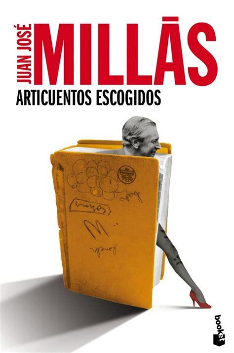 papel mojado mill 193 s juan jos 201 sinopsis del libro rese 241 as criticas opiniones quelibroleo