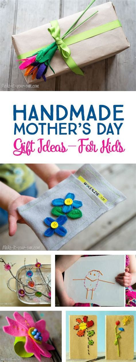 Sweet Gifts To Make For Mothers Day by Handmade S Day Gift Ideas Children Can Make