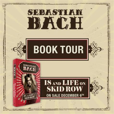 18 and on skid row books sebastian bach announces 18 and on skid row book