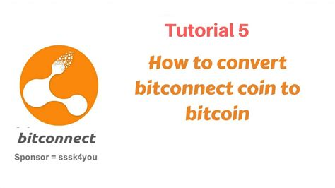 bitconnect converter bitconnect 5 how to convert bitconnect coin to bitcoin
