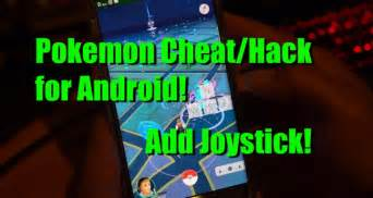 android hacks go hack for android how to play without leaving house works on v0 35 0