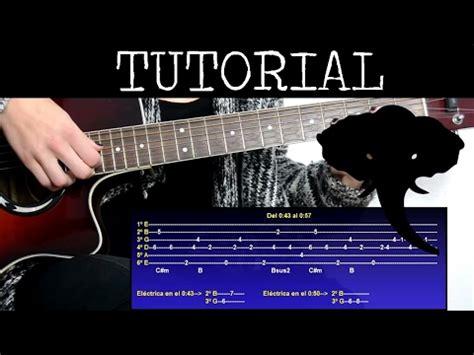 youtube tutorial de guitarra c 243 mo tocar angel de elefante tutorial de guitarra youtube