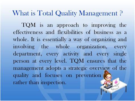 Explain Quality Tqm Power Point